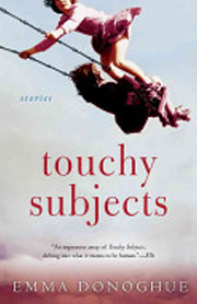 Touchy Subjects by Emma Donoghue
